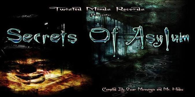 VA – Secrets of Asylum (Twisted Minds Recs) – 2013 – Out now! [Free Compilation]