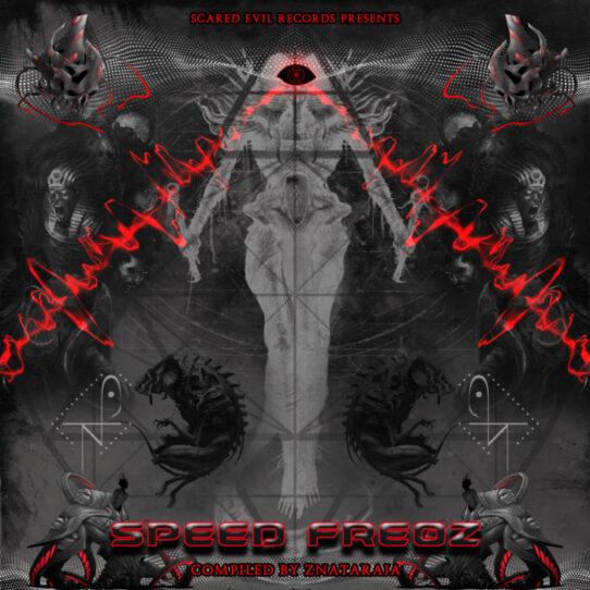 va - speed freqz - scared evil records - znatraja - darkpsy hightech psytrance compilation